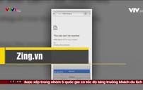 Hàng loạt trang web lớn ở Việt Nam gặp sự cố, không thể truy cập