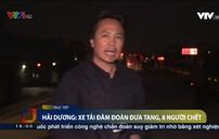 Tai nạn giao thông kinh hoàng ở Hải Dương: Hoàn thành công tác khám nghiệm hiện trường