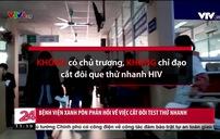 Bệnh viện Xanh Pôn không có chủ trương cắt đôi que thử nhanh HIV