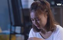 Mối tình đầu của tôi - Tập 50: An Chi dứt tình với Nam Phong?