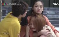 Về nhà đi con - Tập 48: Huệ, Thư, Dương sốc nặng giây phút gặp người phụ nữ giống mẹ mình như đúc
