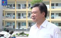 Thứ trưởng Nguyễn Hữu Độ xác nhận vụ việc thí sinh chụp đề Văn đưa lên mạng