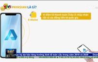 Ví điện tử Payasian liệu có thần kỳ như quảng cáo?