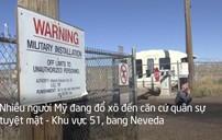 Người Mỹ đổ xô tới khu vực 51 săn UFO