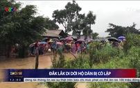 Hơn 100 hộ dân ở Đắk Lắk bị cô lập do ngập lụt