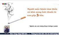 Hút thuốc lá làm trầm trọng các bệnh lý tâm thần