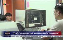 Cơ hội cho ngành xuất khẩu phần mềm tại Đà Nẵng