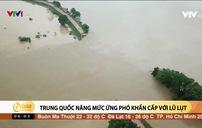 Trung Quốc nâng mức ứng phó khẩn cấp với lũ lụt