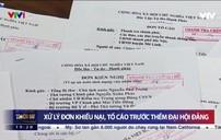 Xử lý các đơn thư khiếu nại, tố cáo trước Đại hội Đảng