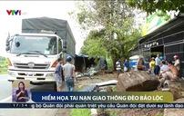 Phóng nhanh, vượt ẩu - Nguyên nhân đa số vụ TNGT trên đèo Bảo Lộc
