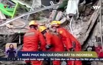 Khắc phục hậu quả động đất tại Indonesia