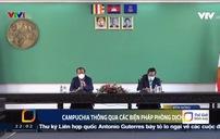 Campuchia thông qua dự luật về các biện pháp phòng dịch