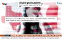 Tranh cãi về quy định dừng đeo khẩu trang tại Mỹ