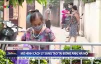 Dịch COVID-19: Mô hình cách ly nhiều lớp tại Đông Anh, Hà Nội