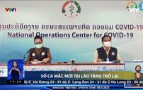 Số ca mắc mới tại Lào tăng trở lại