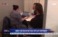 Biến thể Delta làm gia tăng số ca nhiễm mới tại các  nước