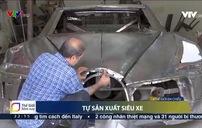 Tự sản xuất siêu xe