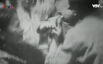 Phim tài liệu khoa học: Nghĩa tình chiến sỹ thành cổ Quảng Trị 1972