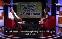 Talk Vietnam: Nhà làm phim Hà Lan nặng lòng với Việt Nam