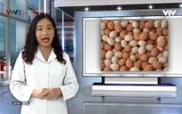 Vui khỏe 24/7: Cho trứng vào tủ lạnh bảo quản có nên rửa sạch?