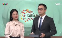 Cà phê sáng - 20/5/2019