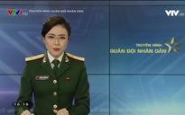 Truyền hình Quân đội: Bộ Quốc phòng triển khai nhiều nhiệm vụ trong tháng 9