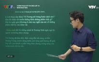 Chinh phục kỳ thi vào lớp 10 năm 2020: Môn Văn - Số 8