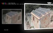 Visa toàn cầu: Năng lượng mặt trời - Lựa chọn cho tương lai