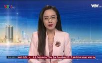 Thời sự 16h VTV1 - 21/8/2017