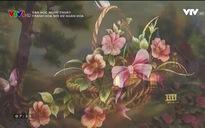 Văn học nghệ thuật: Tranh hoa nơi xứ ngàn hoa