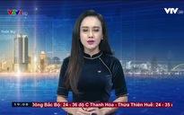 Thời sự 19h VTV1 - 21/8/2017