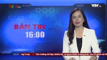Bản tin 16h VTV8 - 21/4/2018