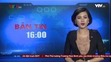 Bản tin 16h VTV8 - 25/5/2018