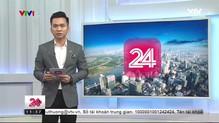 Chuyển động 24h trưa - 26/5/2018