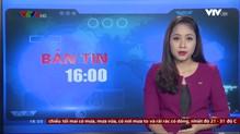 Bản tin 16h VTV8 - 17/6/2018
