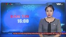 Bản tin 16h VTV8 - 15/7/2018