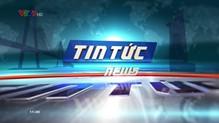 Tin tức 11h30 VTV9 - 14/8/2018