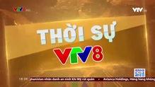 Thời sự 18h VTV8 - 05/6/2021