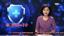 Thời sự 11h30 VTV8 - 25/7/2021