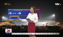 Bản tin thời tiết 18h45 - 19/11/2019