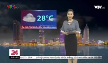 Bản tin thời tiết 18h45 - 24/4/2019