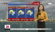 Bản tin thời tiết 18h45 - 07/8/2020