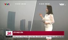 Bản tin thời tiết 11h30 - 24/01/2021
