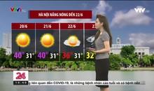 Bản tin thời tiết 18h45 - 19/6/2021