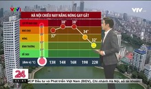 Bản tin thời tiết 11h30 - 04/8/2021
