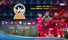 Giải vô địch U22 Đông Nam Á 2019: TRỰC TIẾP trên VTV5, VTV6 và ứng dụng VTV SPORTS từ 17/2 - 27/2/2019