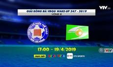 Vòng 6 Wake-up 247 V.League 1-2019: SHB Đà Nẵng - Sông Lam Nghệ An (17h00 ngày 19/4)