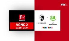 Trailer: Freiburg – Wolfsburg (23h00 ngày 27/9 trên kênh VTV5 và VTV6)