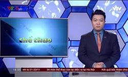 Bản tin 18h VTV8 - 11/11/2018