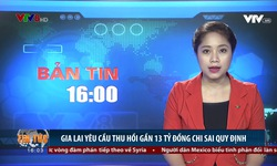 Bản tin 16h VTV8 - 19/11/2018